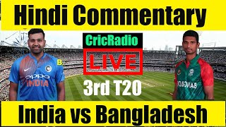 Live: IND Vs BAN 3rd T20 | Final | Live Scores and Commentary | IND VS BAN | match today