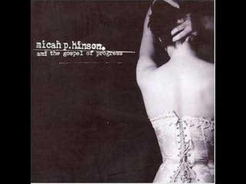 Micah P Hinson - Patience