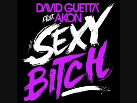 David Guetta ft. Akon - Sexy Bitch (with lyrics)