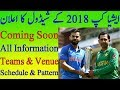 Asia Cup 2018 Schedule Date Venue Teams Pakistan India Sri Lanka Bangladesh Afganistan mp3