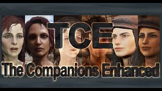 Fallout 4 mod: TCE - The Companions Enhanced [PC,XB1,PS4] Preview