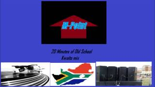 M-Point's 20 minutes of Old School Kwaito mix