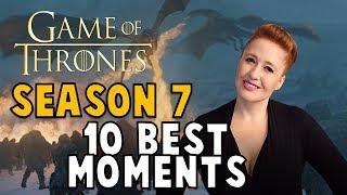 GoT Season 7 - 10 Best Moments