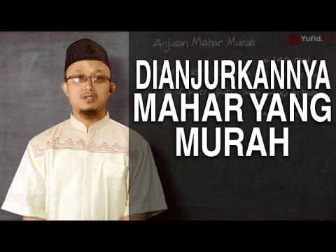 Serial Fikih Keluarga (23): Dianjurkannya Mahar Yang Murah - Ustadz Aris Munandar