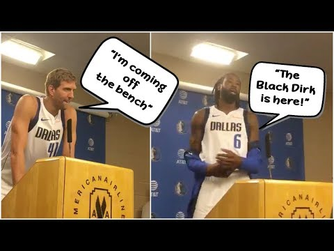 Dirk Nowitzki says he knows he'll come off the bench, DeAndre Jordan announces he's the Black Dirk