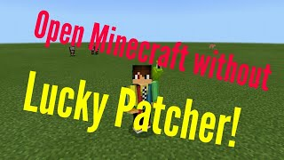 How to open minecraft without lucky patcher|Able to login on Xbox Live.100% works💯✔