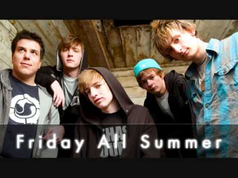 Friday All Summer - Love Story