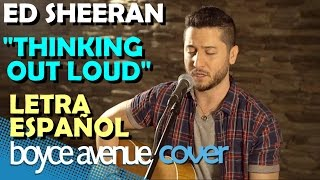 Thinking Out Loud Ed Sheeran Boyce Avenue Acoustic EspaÑol