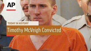 Timothy McVeigh Convicted - 1997   Today In History   2 June 17