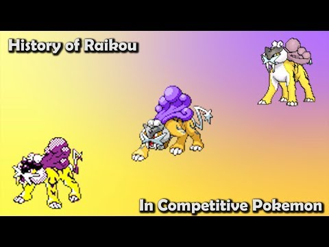 How GOOD was Raikou ACTUALLY? - History of Raikou in Competitive Pokemon (Gens 2-7)