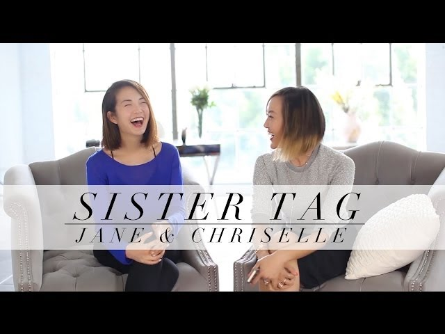 Sister Tag - Meet My sister Jane Lim
