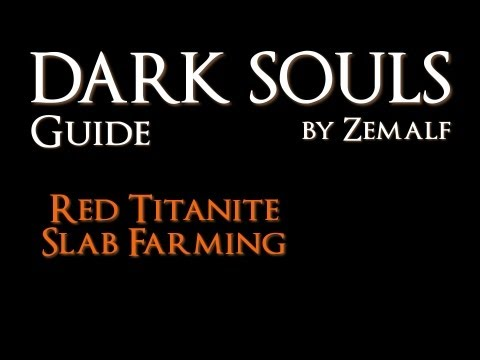 How to Farm Red Titanite Slabs - Dark Souls Guide - Red Titanite Slab Farming