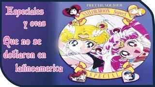Especiales y Ovas de Sailor Moon que no fueron transmitidos en latinoamerica
