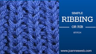 Knitting Ribbing or  Rib Stitch