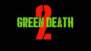 Green Death 2[A Short Horror Film]