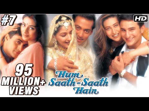 Hum Saath Saath Hain - 7/16 - Bollywood Movie - Salman Khan, Saif Ali Khan & Karishma Kapoor