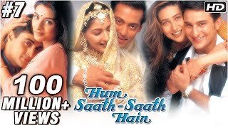 Hum Saath Saath Hain Full Movie | (Part 7/16) | Salman Khan, Sonali | New Released Full Hindi Movies