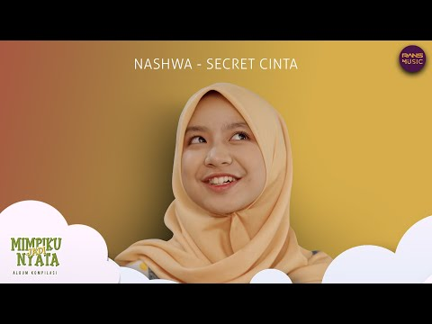 Nashwa - Secret Cinta (Official music video)