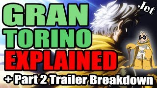 Who is Gran Torino? All Might?s Mentor Explained + My Hero Academia Second Half Trailer Breakdown