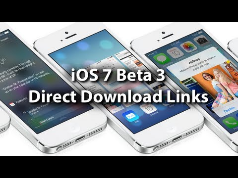 iOS 7 Beta 3 Download Links - Free No Developer Account Needed For iPhone. iPod Touch & iPad