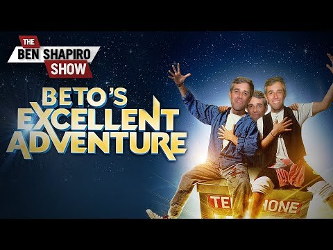 Beto's Excellent Adventure | The Ben Shapiro Show Ep. 737