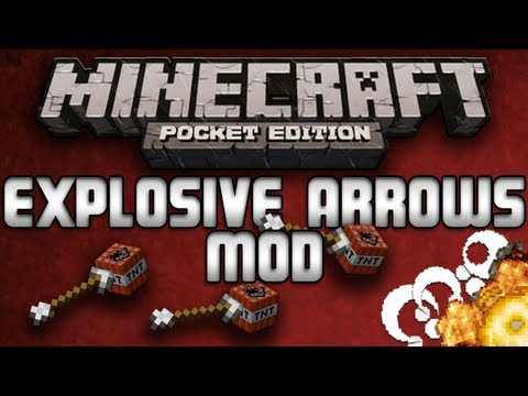 EXPLOSIVE ARROWS MOD TNT Arrows Minecraft Pocket Edition