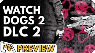 Watch Dogs 2: No Compromise DLC Preview