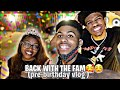 BACK WITH THE FAM 🥰☺�(Pre-birthday vlog)