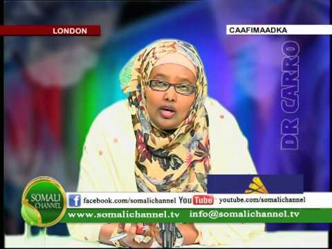CAAFIMAADKA Dr Carro 11 09 2012 SOMALI CHANNEL