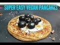 SUPER EASY VEGAN PANCAKES: CookingwithKarma