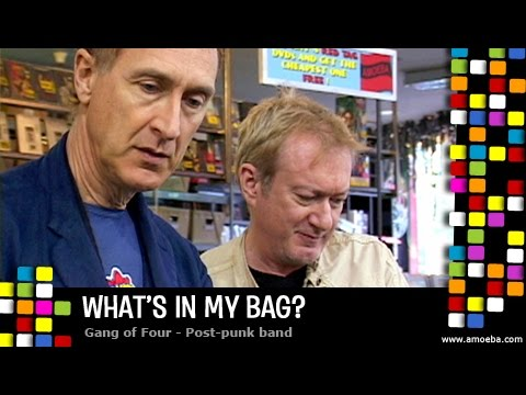 Gang of Four - What's In My Bag?
