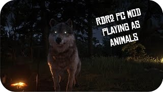 RDR2 PC MOD Playing As Animals /Red Dead Redemption 2 Model Swap Mod