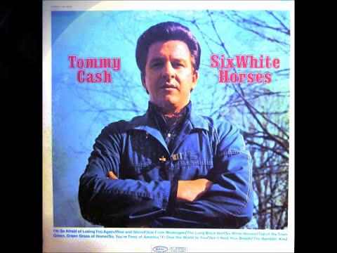 Tommy Cash - Six White Horses