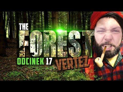 CO JA ZROBIŁEM?! The Forest (alpha 0.08) #17 | Vertez
