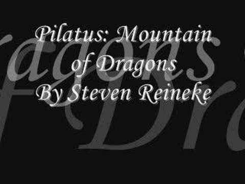 Pilatus: Mountain of Dragons - Steven Reineke