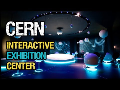 CERN New Interactive Exhibition Center