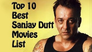 Top 10 Best Sanjay Dutt Movies List - Sanjay Dutt Best Movies