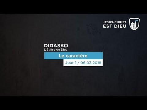 L'Eglise de Dieu (1/4) : Le caractère - Didasko (Shora KUETU - 06/03/18)