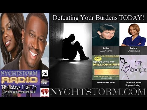 NYGHTSTORM RADIO: Defeating Your Burdens TODAY