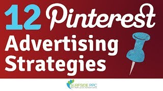 12 Pinterest Ads Strategies and Best Practices 2019