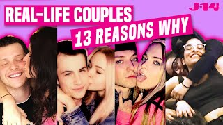 13 Reasons Why Season 3 Cast: Real-Life Couples