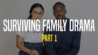 Surviving Family Drama   The Truth Comes Out   Part 1