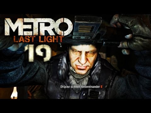 METRO LAST LIGHT [HD+] #019 - Opasnaja Stanzija ★ Let's Play Metro: Last Light
