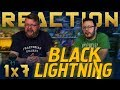 Black Lightning 1x7 REACTION!!