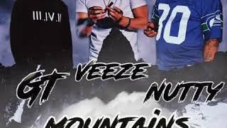 Mountains X GT X Nutty X Veeze