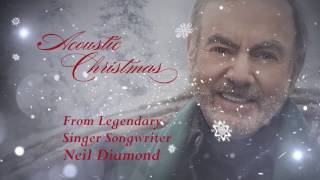 Neil Diamond  Acoustic Christmas Official Trailer