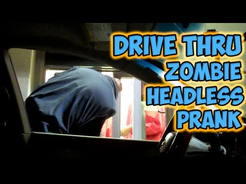 Comedy: Drive Thru Zombie Headless Prank