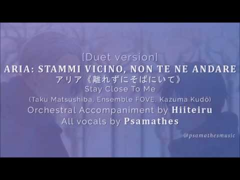Aria: Stammi Vicino/Stay Close To Me | Duet Cover By Psamathes Feat. Hiiteiru (Yuri!!! On ICE)