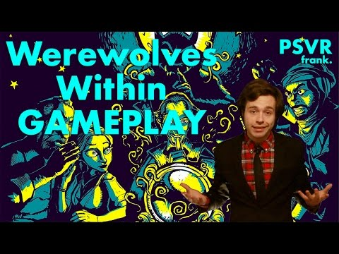 PSVR frank. Gameplay Werewolves Within PlayStation VR