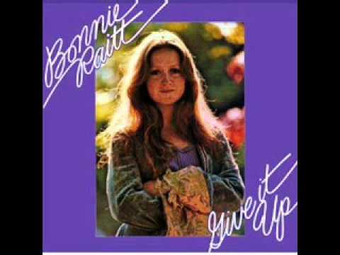 Bonnie Raitt - I Know